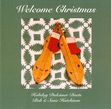 "Bob & Susie Hutchison, ""Welcome Christmas"""