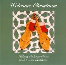"Bob & Susie Hutchison, ""Welcome Christmas"""